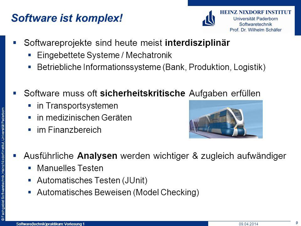 Software ist komplex! Softwareprojekte sind heute meist interdisziplinär. Eingebettete Systeme / Mechatronik.