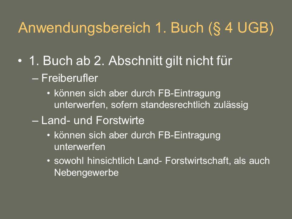 Anwendungsbereich 1. Buch (§ 4 UGB)