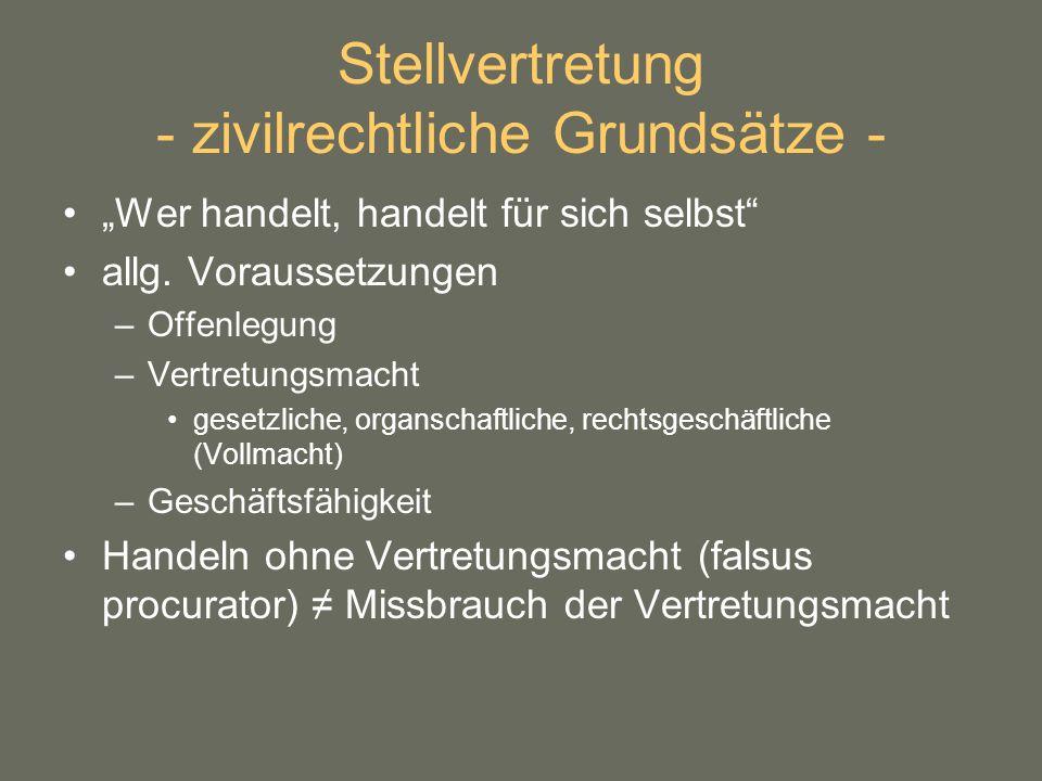 Stellvertretung - zivilrechtliche Grundsätze -