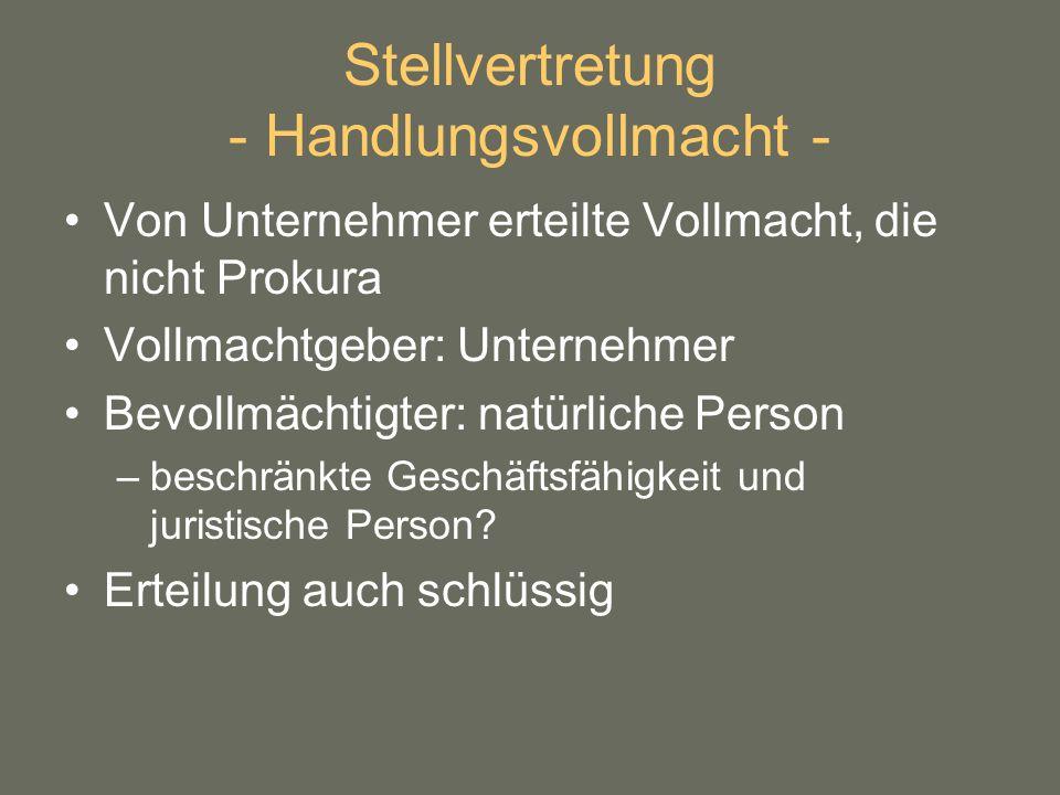 Stellvertretung - Handlungsvollmacht -