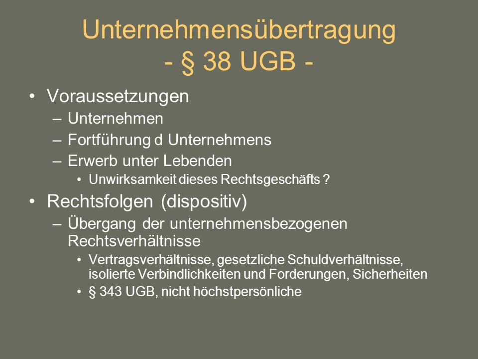 Unternehmensübertragung - § 38 UGB -