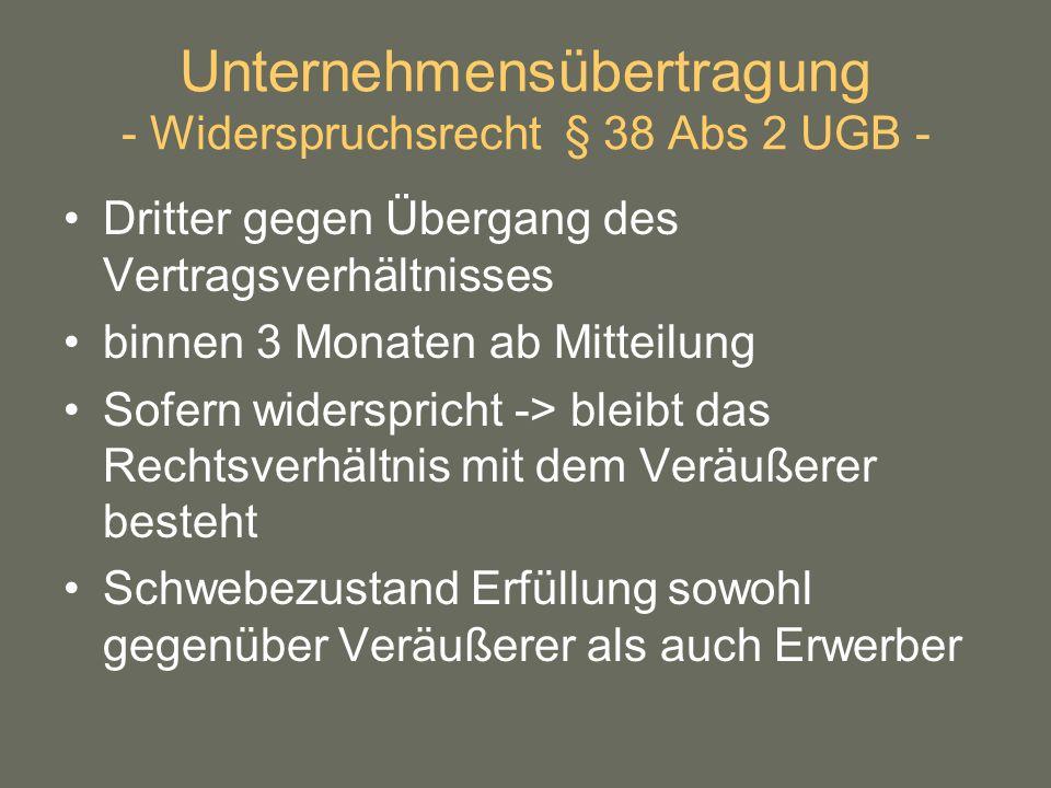 Unternehmensübertragung - Widerspruchsrecht § 38 Abs 2 UGB -