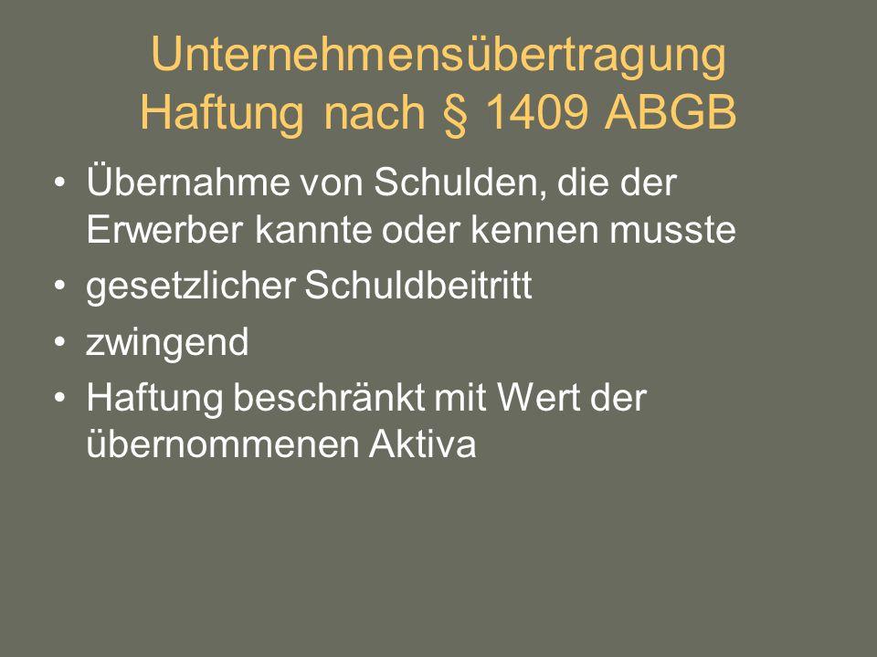 Unternehmensübertragung Haftung nach § 1409 ABGB
