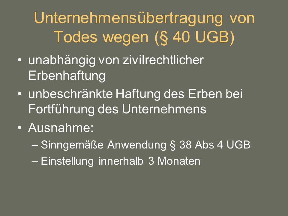 Unternehmensübertragung von Todes wegen (§ 40 UGB)