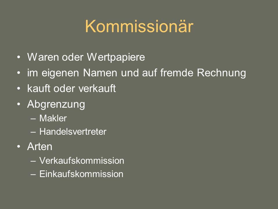 Kommissionär Waren oder Wertpapiere