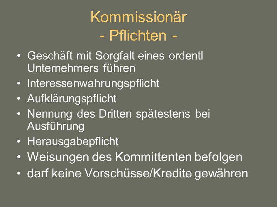 Kommissionär - Pflichten -