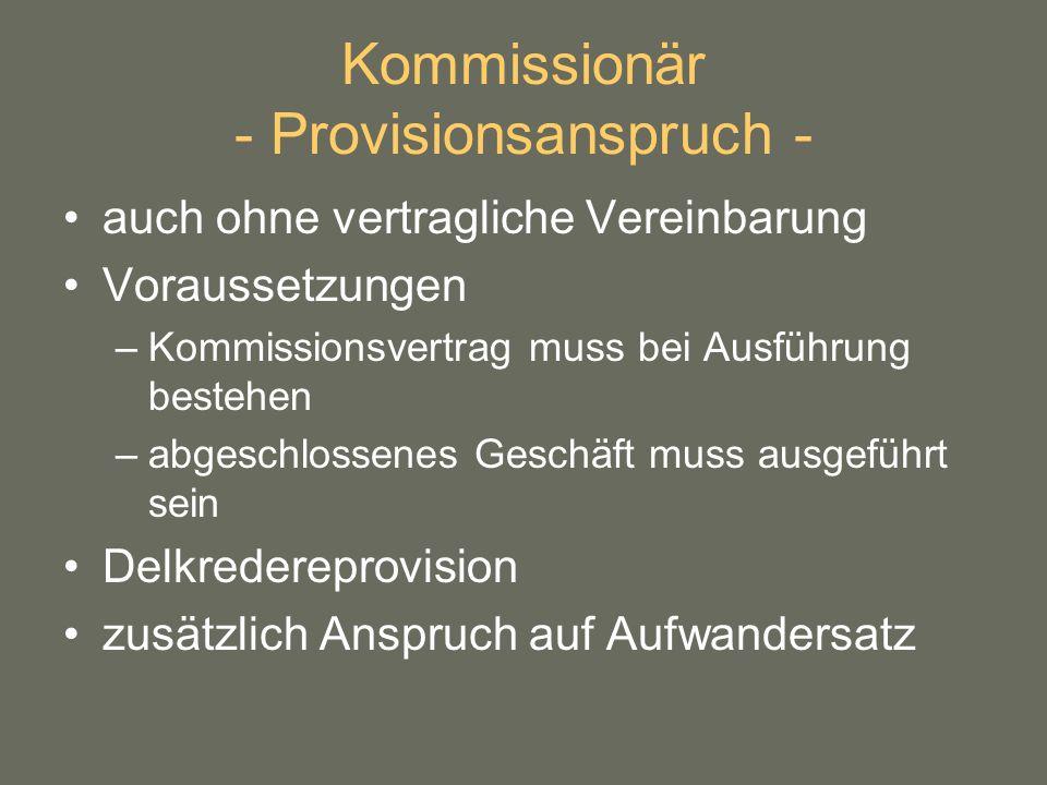 Kommissionär - Provisionsanspruch -