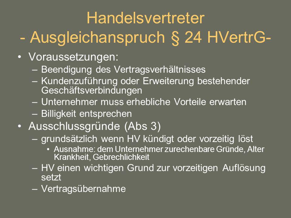 Handelsvertreter - Ausgleichanspruch § 24 HVertrG-