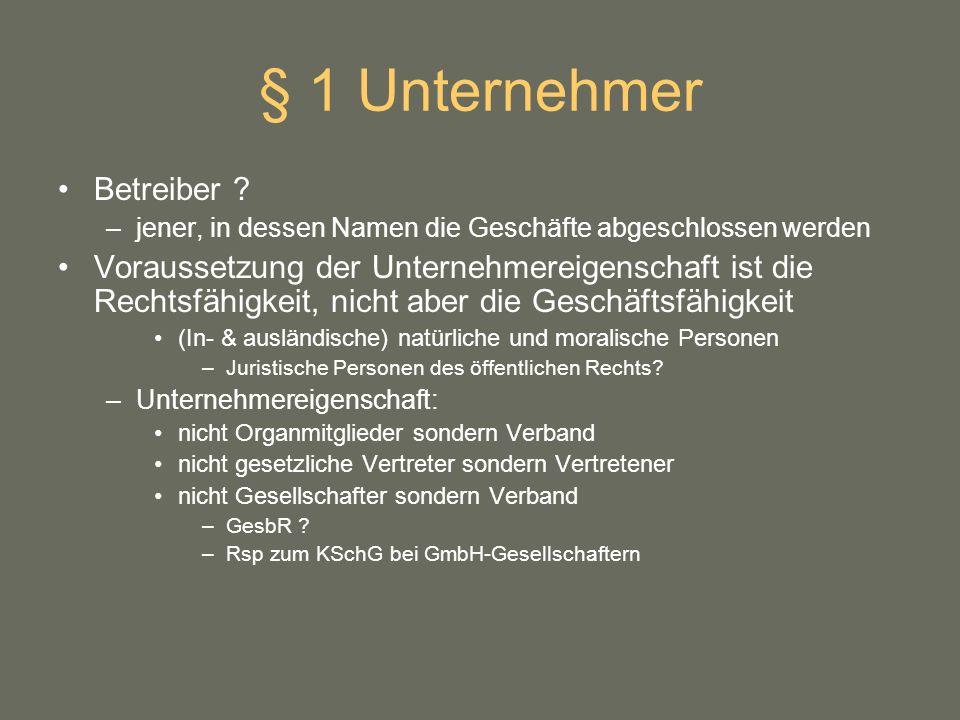 § 1 Unternehmer Betreiber