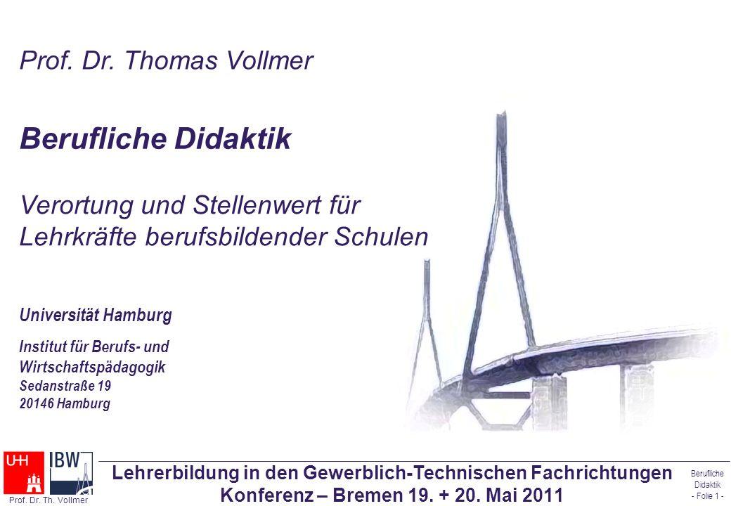 Berufliche Didaktik Prof. Dr. Thomas Vollmer