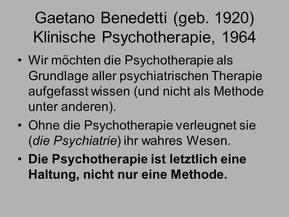 Gaetano Benedetti (geb. 1920) Klinische Psychotherapie, 1964