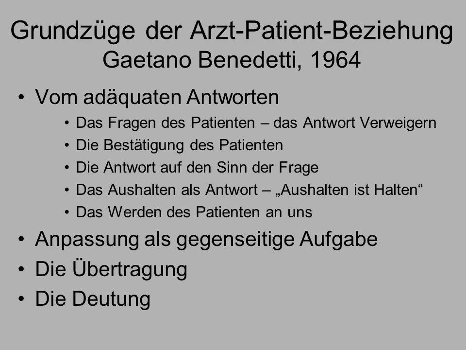 Grundzüge der Arzt-Patient-Beziehung Gaetano Benedetti, 1964