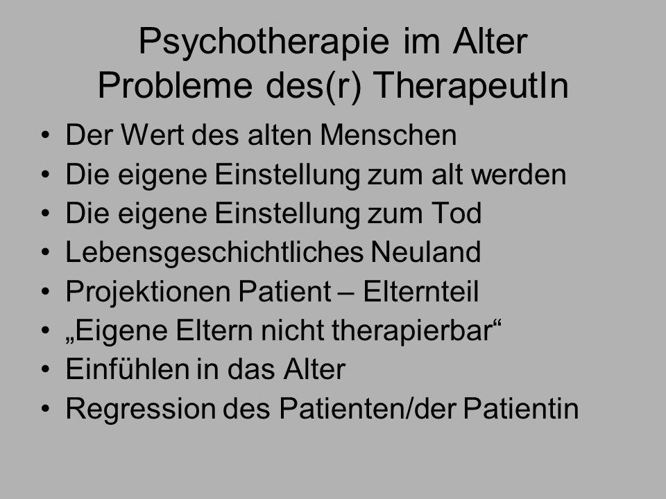 Psychotherapie im Alter Probleme des(r) TherapeutIn