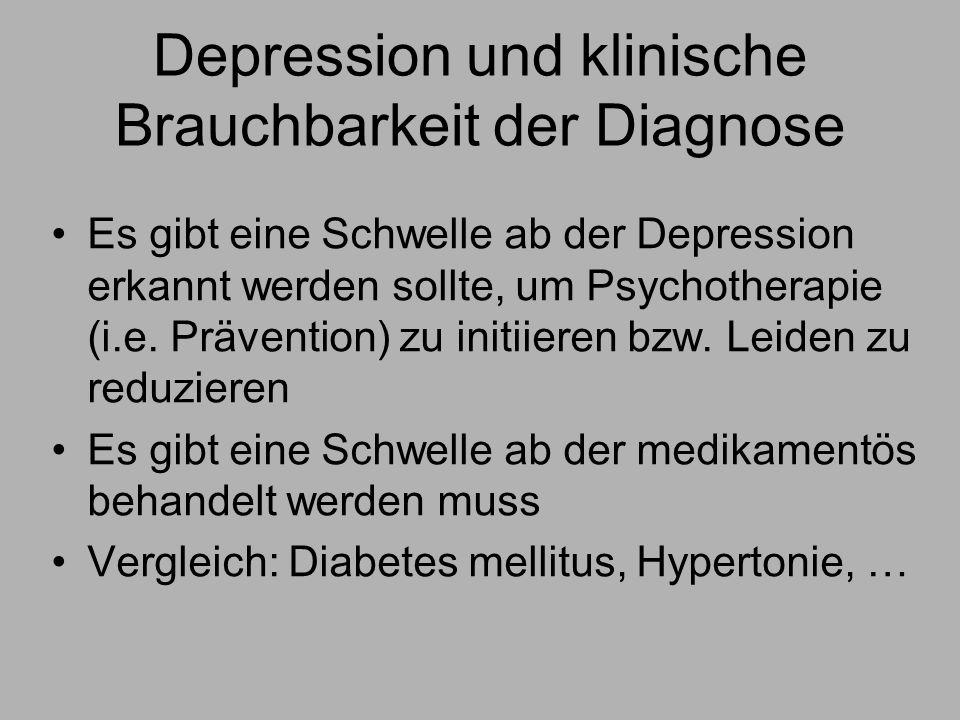 Depression und klinische Brauchbarkeit der Diagnose