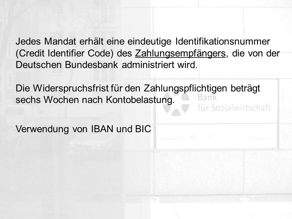 Jedes Mandat erhält eine eindeutige Identifikationsnummer (Credit Identifier Code) des Zahlungsempfängers, die von der Deutschen Bundesbank administriert wird.