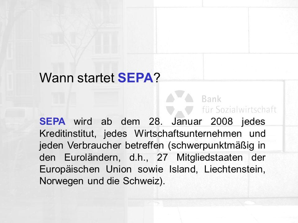 Wann startet SEPA