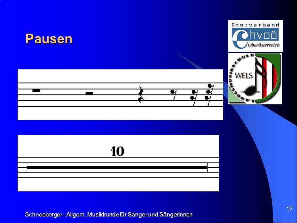 Pausen Schneeberger - Allgem. Musikkunde für Sänger und Sängerinnen