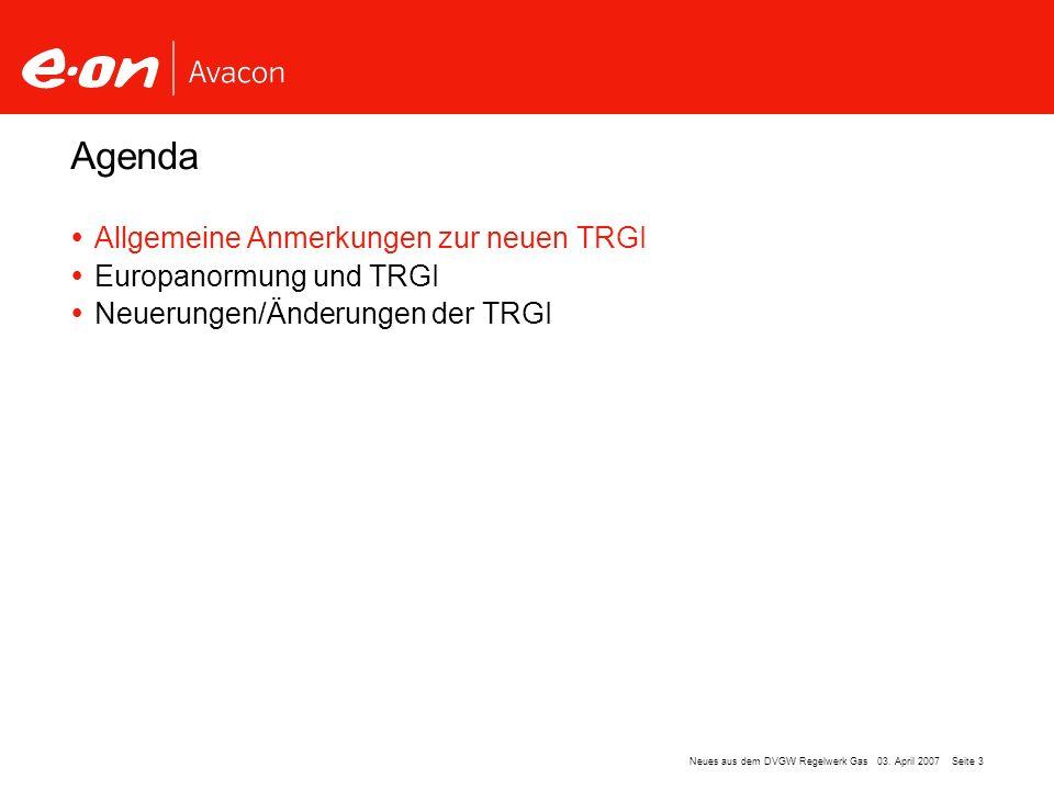 Agenda Allgemeine Anmerkungen zur neuen TRGI Europanormung und TRGI