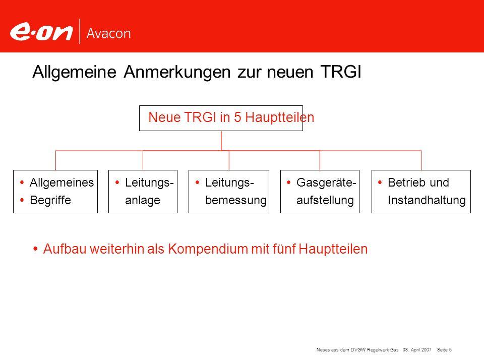Allgemeine Anmerkungen zur neuen TRGI