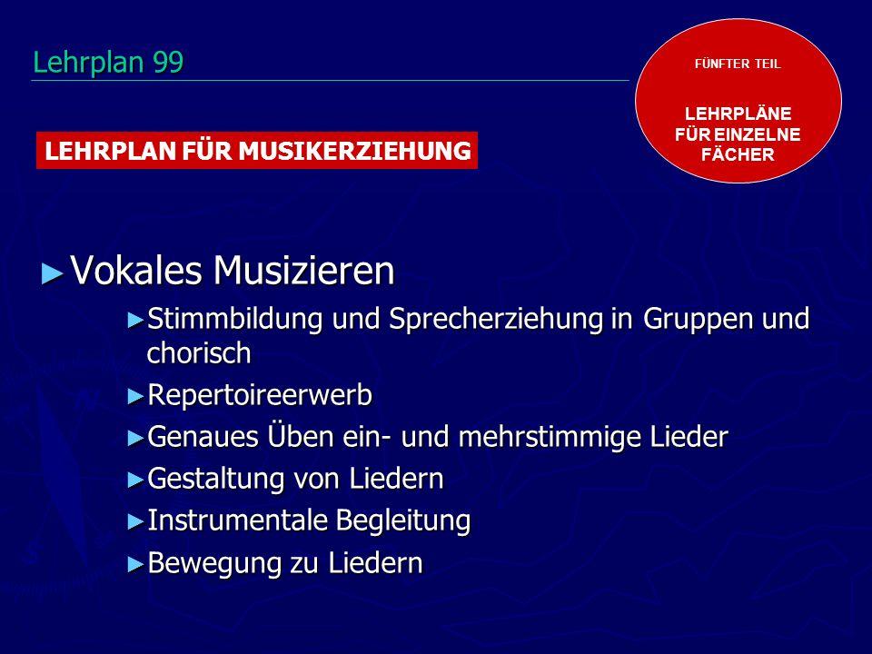 Vokales Musizieren Lehrplan 99