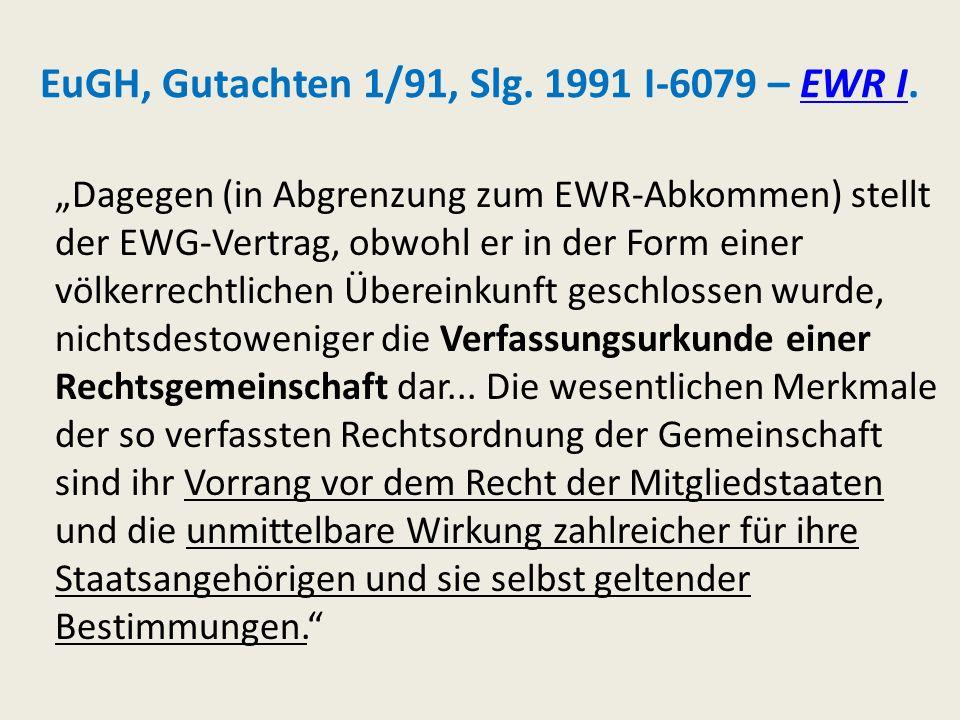 EuGH, Gutachten 1/91, Slg. 1991 I-6079 – EWR I.