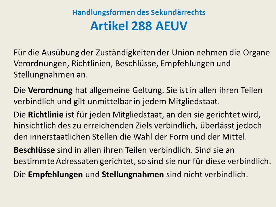 Handlungsformen des Sekundärrechts Artikel 288 AEUV