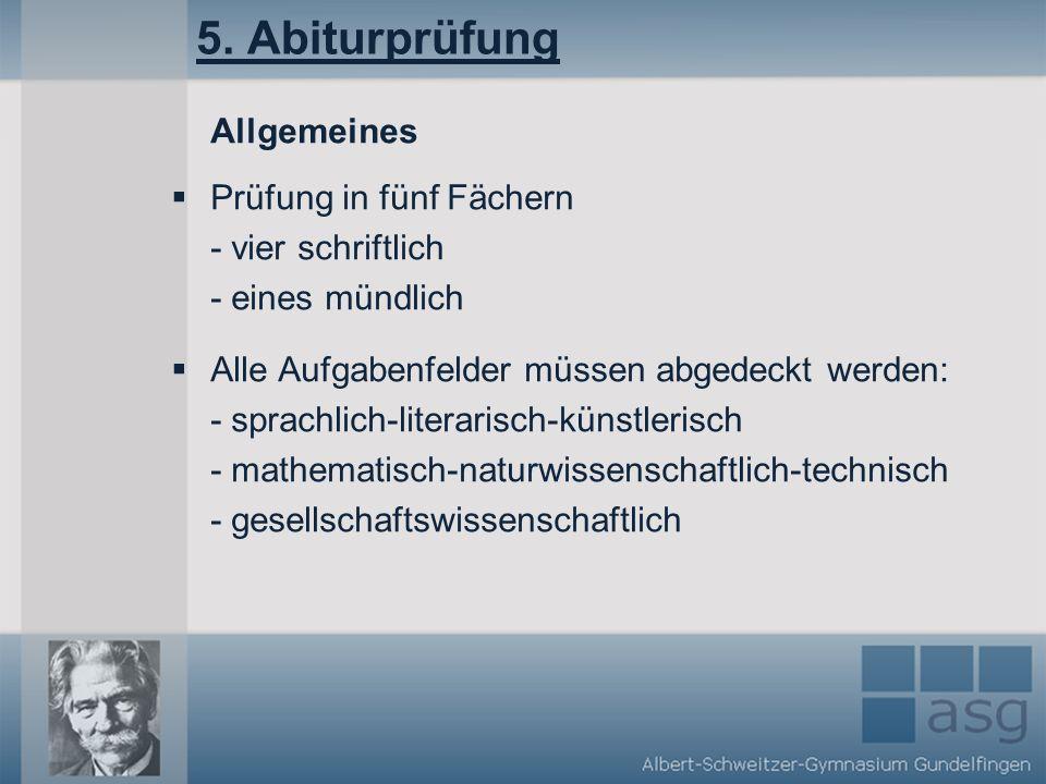 5. Abiturprüfung Allgemeines