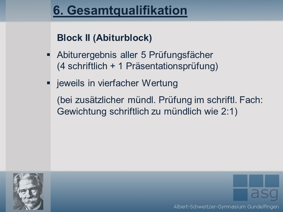 6. Gesamtqualifikation Block II (Abiturblock)