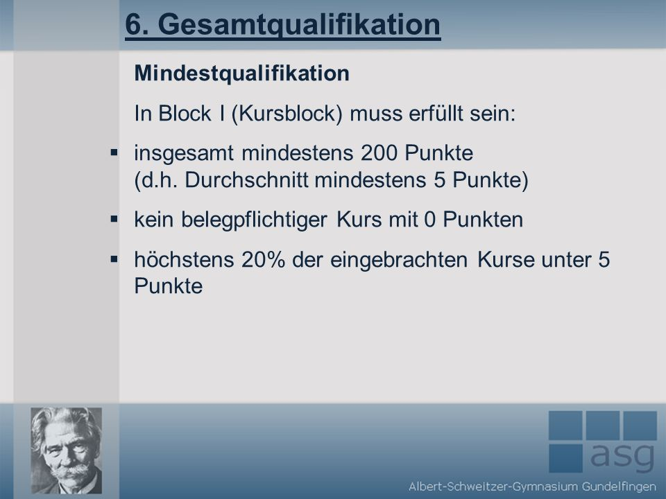 6. Gesamtqualifikation Mindestqualifikation