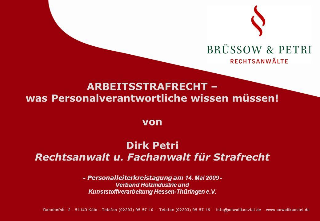 ARBEITSSTRAFRECHT – was Personalverantwortliche wissen müssen