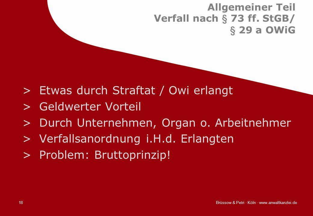 Allgemeiner Teil Verfall nach § 73 ff. StGB/ § 29 a OWiG