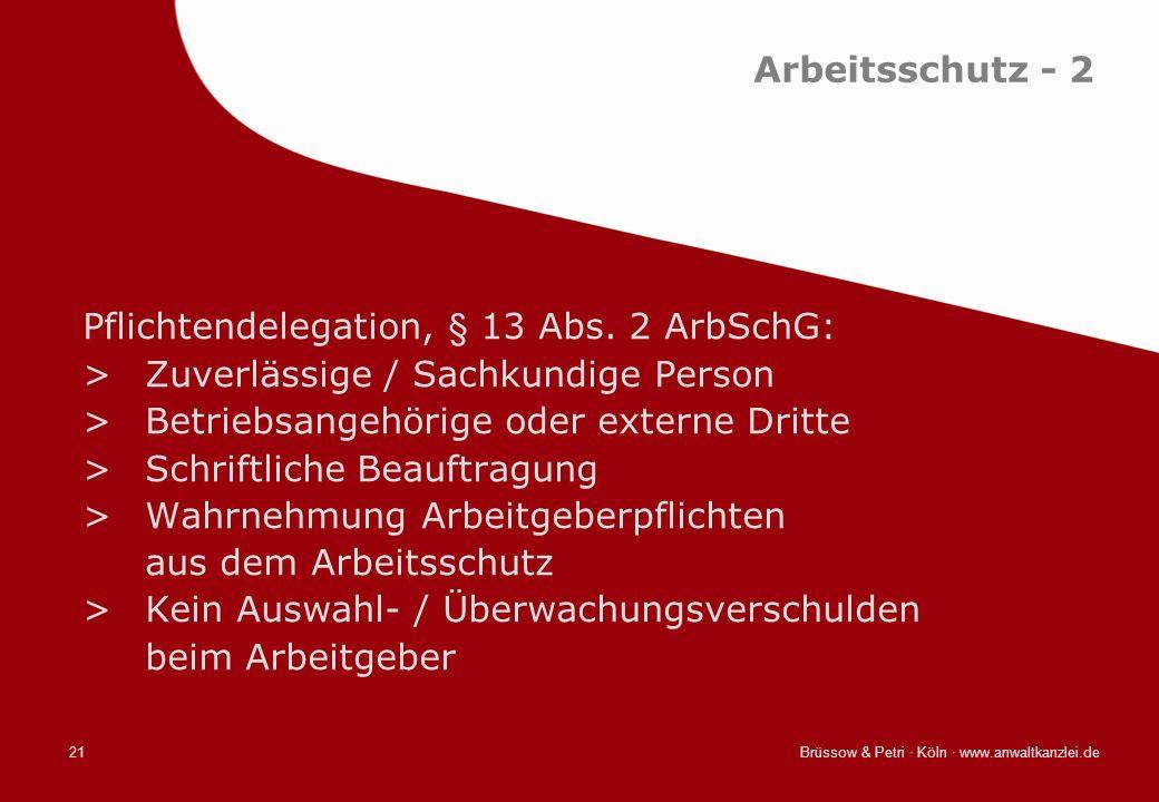 Pflichtendelegation, § 13 Abs. 2 ArbSchG: