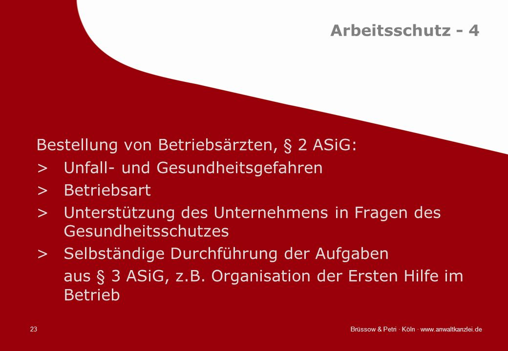 Bestellung von Betriebsärzten, § 2 ASiG: