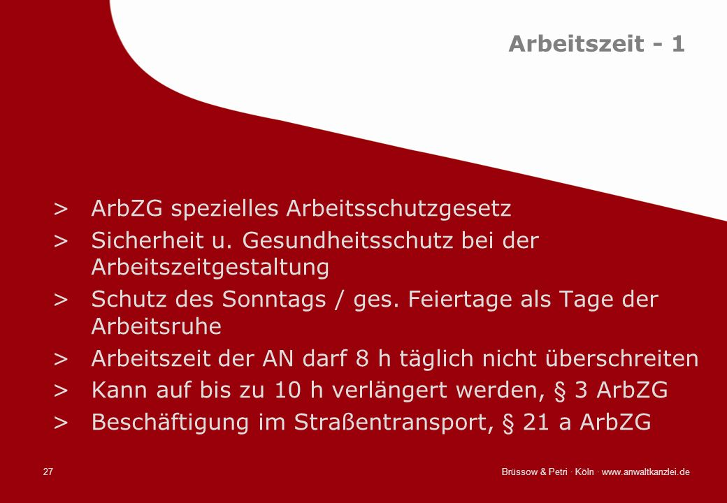 ArbZG spezielles Arbeitsschutzgesetz