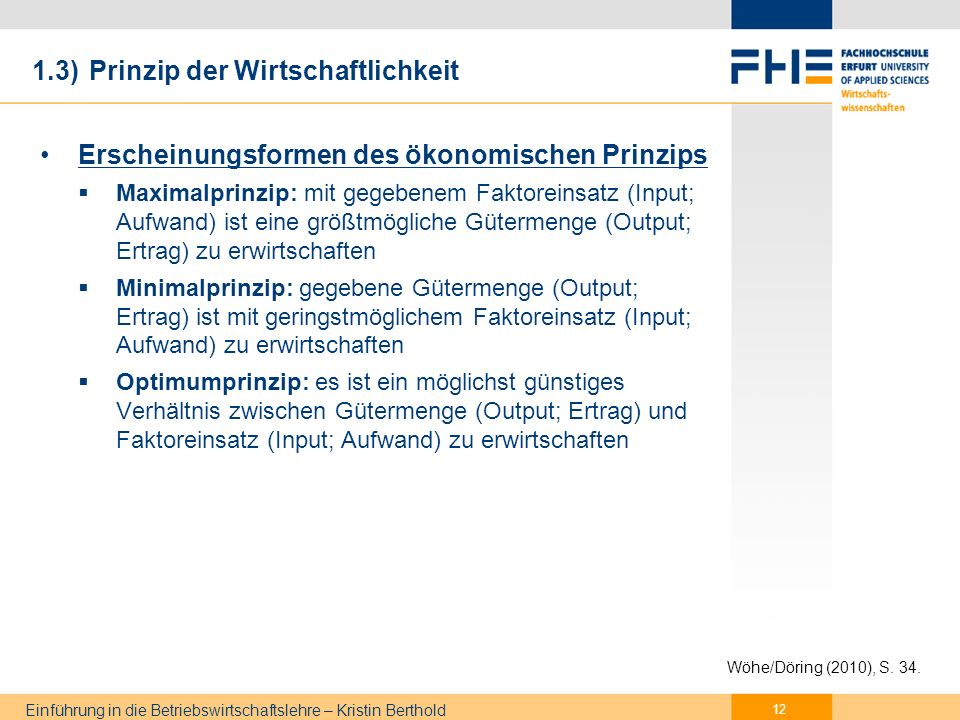 1.3) Prinzip der Wirtschaftlichkeit