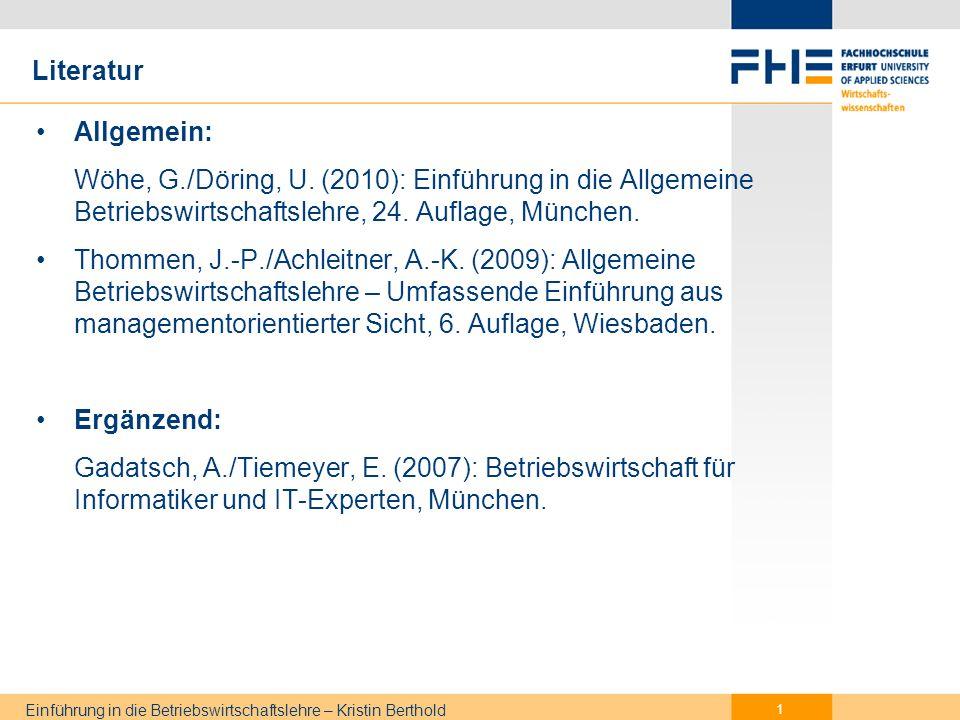 Gliederung Grundlagen der BWL. Unternehmensführung. IT-Controlling und Informationswirtschaft. Produktion.
