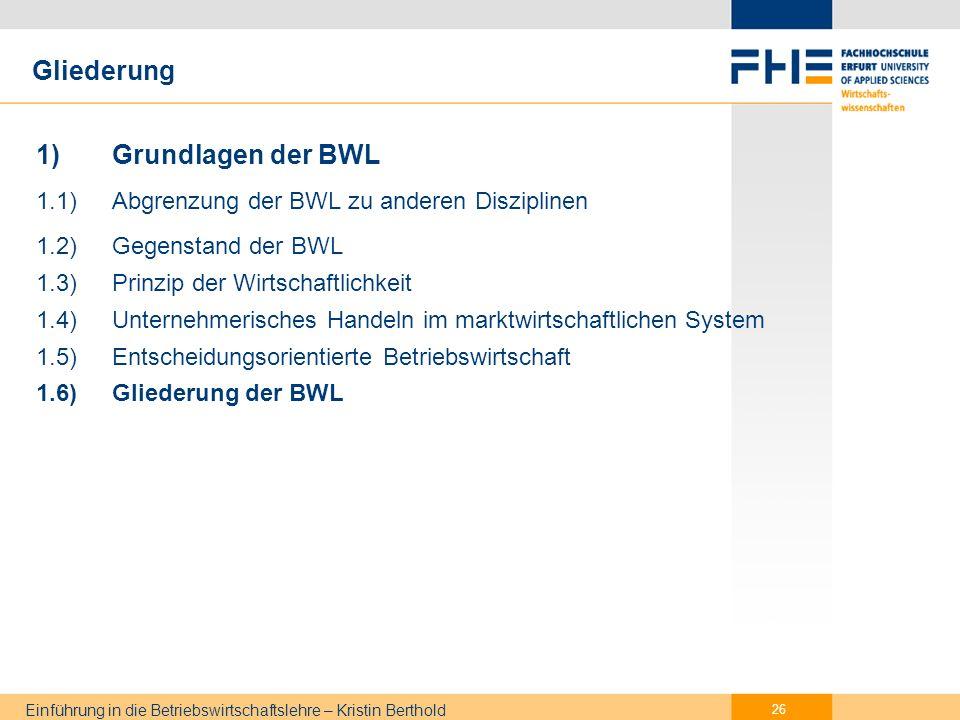1.6) Gliederung der BWL Funktionale Gliederung