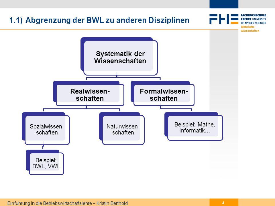1.1) Abgrenzung der BWL zu anderen Disziplinen
