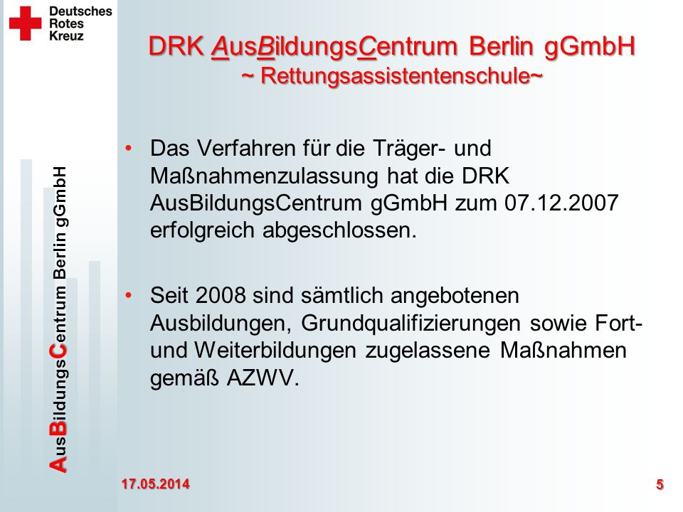 DRK AusBildungsCentrum Berlin gGmbH ~ Rettungsassistentenschule~