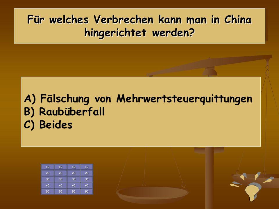 Für welches Verbrechen kann man in China hingerichtet werden