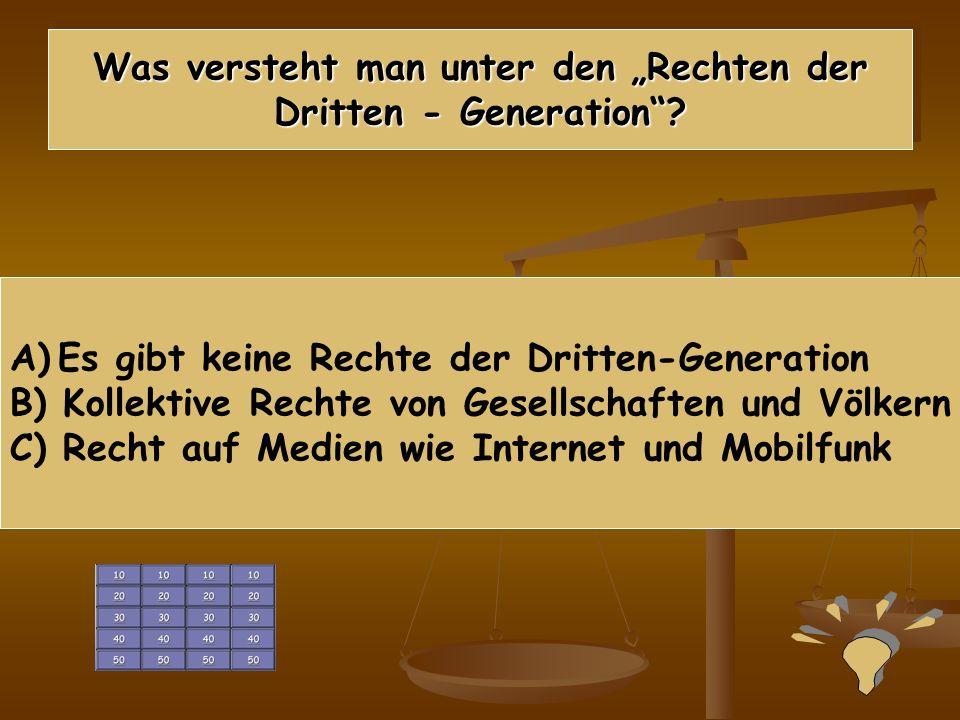 """Was versteht man unter den """"Rechten der Dritten - Generation"""