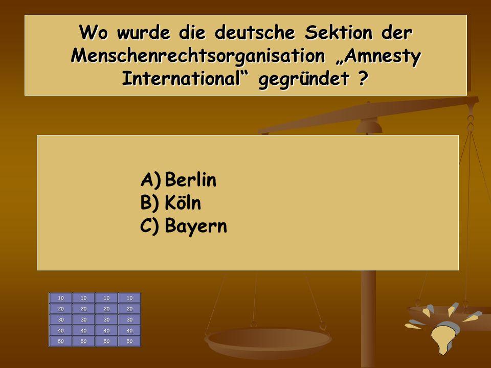 """Wo wurde die deutsche Sektion der Menschenrechtsorganisation """"Amnesty International gegründet"""
