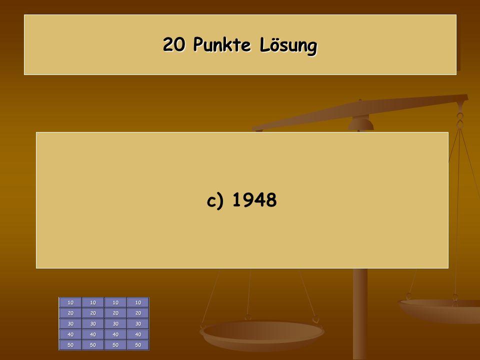 20 Punkte Lösung c) 1948