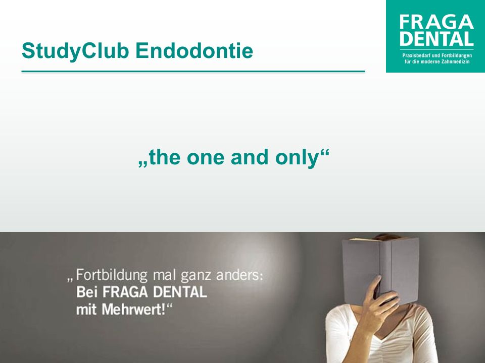 "StudyClub Endodontie ""the one and only"