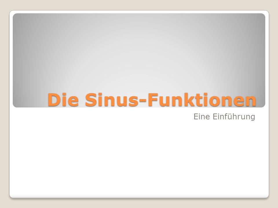 Die Sinus-Funktionen Eine Einführung