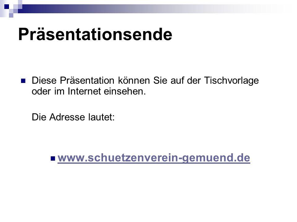 Präsentationsende www.schuetzenverein-gemuend.de