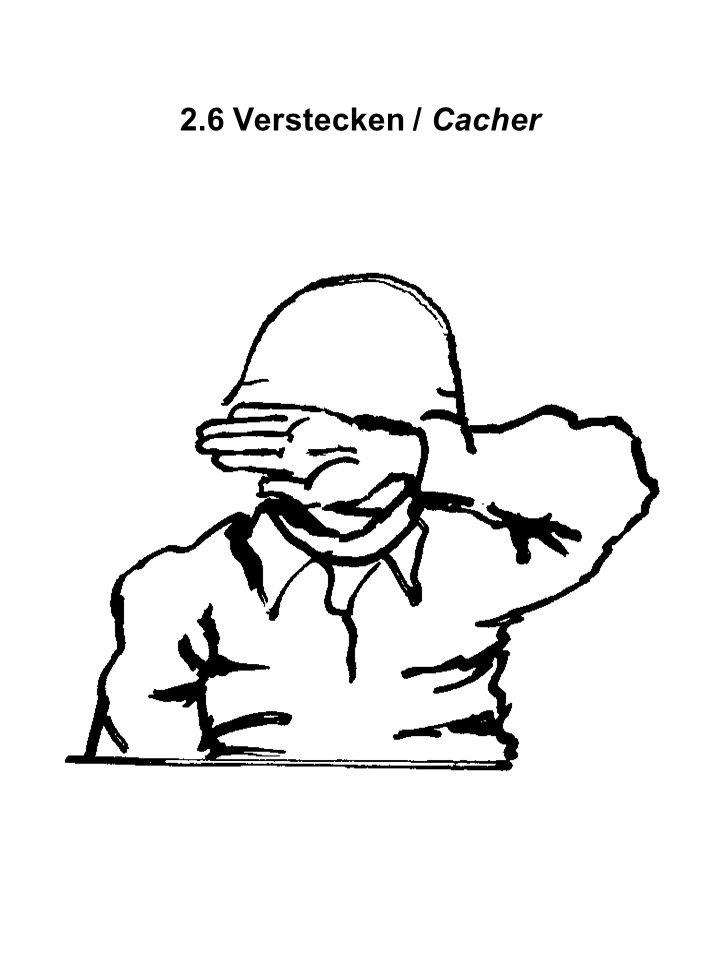 2.6 Verstecken / Cacher