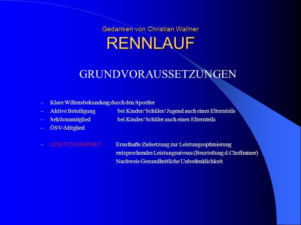 Gedanken von Christian Wallner RENNLAUF