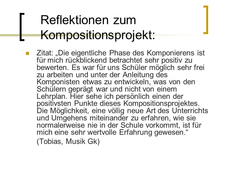 Reflektionen zum Kompositionsprojekt: