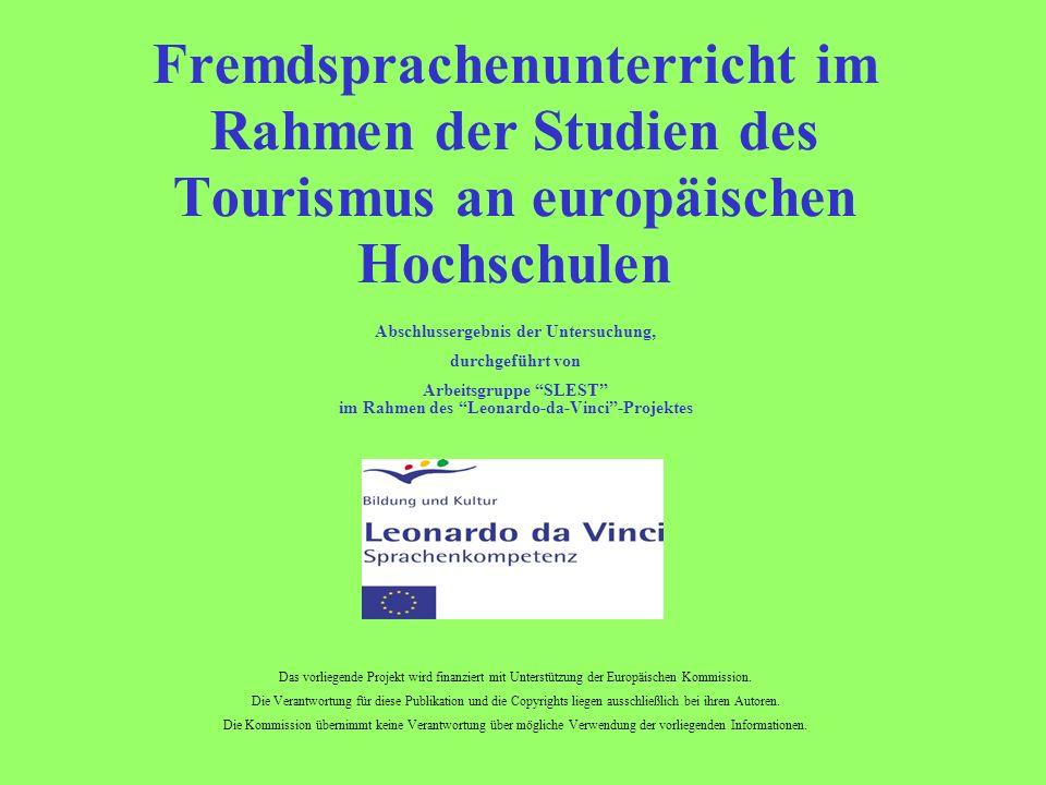Fremdsprachenunterricht im Rahmen der Studien des Tourismus an europäischen Hochschulen